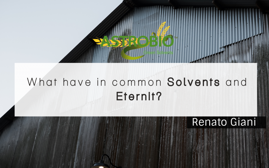 What Have In Common Solvents And Eternit?